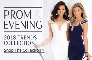 2018 Trends Collection For Prom & Evening